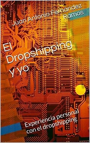 el dropshipping y yo